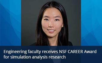 Engineering faculty receives NSF CAREER Award for simulation analysis research
